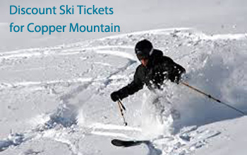 discount tickets for copper mountain ski resort